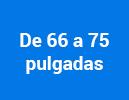 De 66 a 75 pulgadas